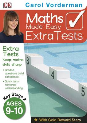 Maths Made Easy Extra Tests Age 9-10 by Carol Vorderman