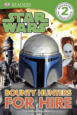 Star Wars Bounty Hunters for Hire by Catherine Saunders