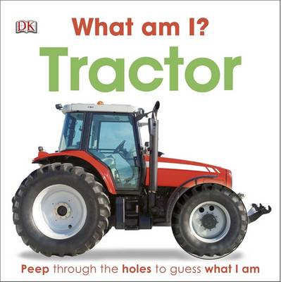 What am I? Tractor by