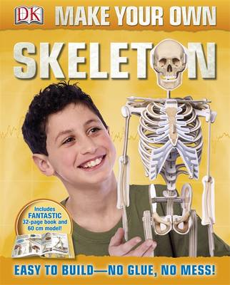 Make Your Own Skeleton by DK
