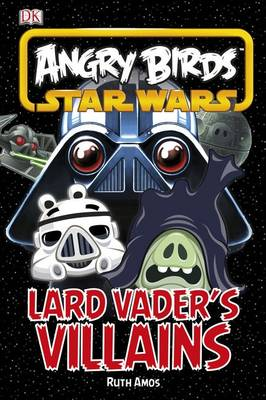 Angry Birds Star Wars Vader's Villains by