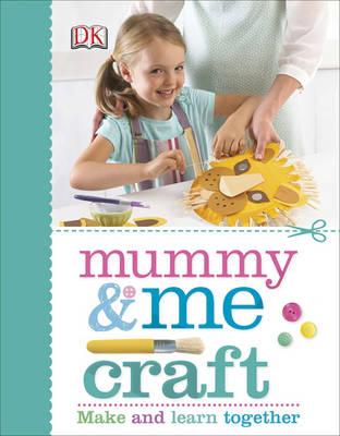 Mummy & Me Craft by DK