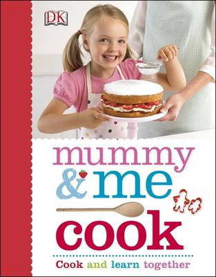 Mummy & Me Cook by