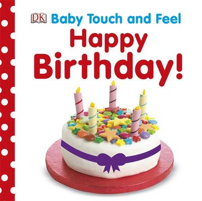 Baby Touch and Feel Happy Birthday by