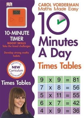 10 Minutes a Day Times Table by Carol Vorderman