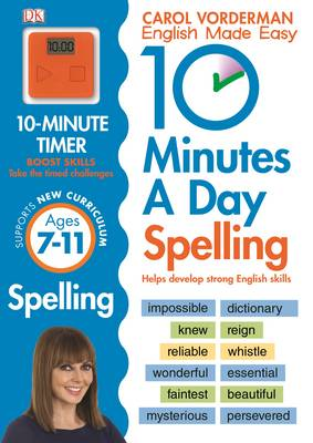 10 Minutes a Day Spelling KS2 by Carol Vorderman