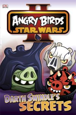 Angry Birds Star Wars Reader Darth Swindle's Secret by