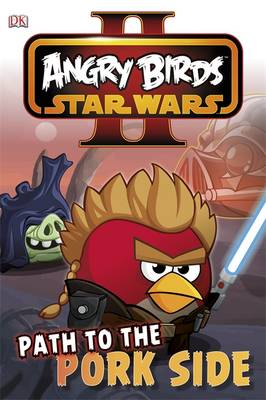 Angry Birds Star Wars Reader Path to the Pork Side by
