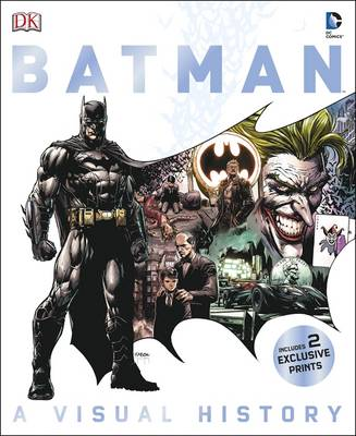 Batman a Visual History by Matthew K. Manning