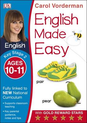 English Made Easy Ages 10-11 Key Stage 2 by Carol Vorderman