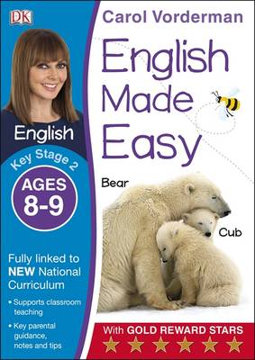 English Made Easy Ages 8-9 Key Stage 2 by Carol Vorderman