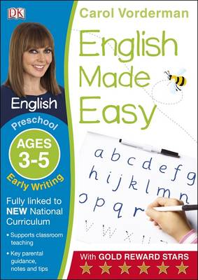 English Made Easy Early Writing Preschool Ages 3-5 by Carol Vorderman