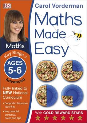 Maths Made Easy Ages 5-6 Key Stage 1 Advanced by Carol Vorderman