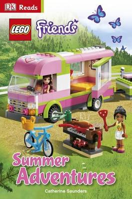 LEGO Friends Summer Adventures by Catherine Saunders