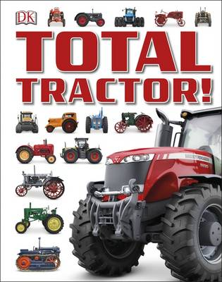 Total Tractor! by Kindersley Dorling