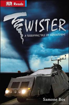 Twister! Terrifying Tales of Superstorms by DK