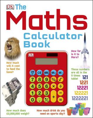 The Maths Calculator Book by DK