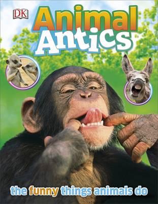 Animal Antics by DK