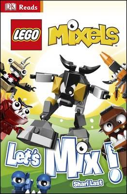 LEGO Mixels Let's Mix! by DK