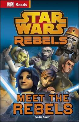 Star Wars Rebels Meet the Rebels by DK