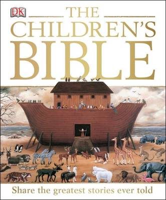 The Children's Bible, by Kindersley Dorling