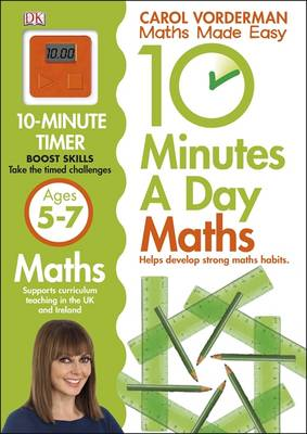 10 Minutes a Day Maths Ages 5-7 by Carol Vorderman