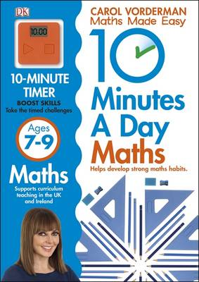 10 Minutes a Day Maths Ages 7-9 by Carol Vorderman