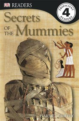 Secrets of the Mummies by Harriet Griffey