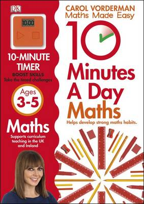 10 Minutes a Day Maths Ages 3-5 by Carol Vorderman