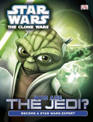 Star Wars Clone Wars Who are the Jedi? by