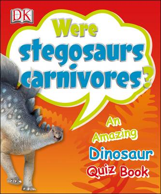 Were Stegosaurs Carnivores? by