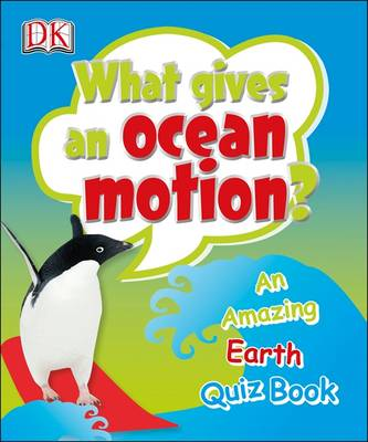 What Gives an Ocean Motion? by