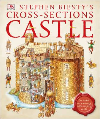 Stephen Biesty's Cross-Sections Castle by DK
