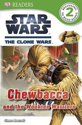 Star Wars Clone Wars Chewbacca and the Wookiee Warriors by