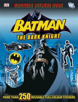 Batman the Dark Knight Ultimate Sticker Book by DK