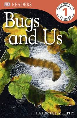 Bugs and Us by Patricia J. Murphy
