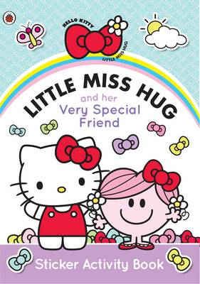 Little Miss Hug and Her Very Special Friend by