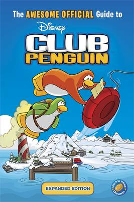 The Awesome Official Guide to Club Penguin by
