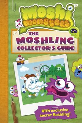 Moshi Monsters: The Moshling Collector's Guide by