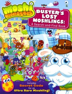 Moshi Monsters: Buster's Lost Moshlings: A Search-and-Find Book by