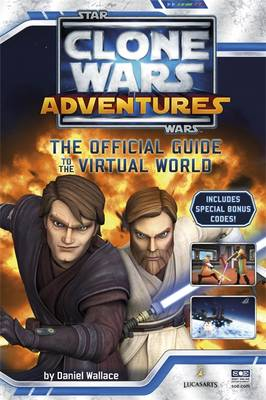 Star Wars: The Clone Wars: Clone Wars Adventure Guide by