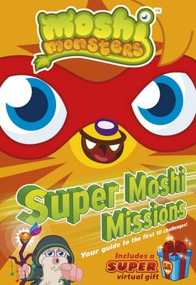Moshi Monsters: Super Moshi Missions by