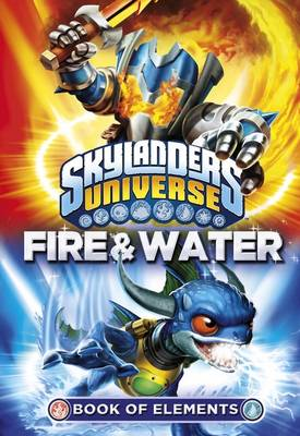 Skylanders Book of Elements: Fire and Water by