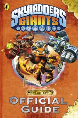 Skylanders Giants: Master Eon's Official Guide by