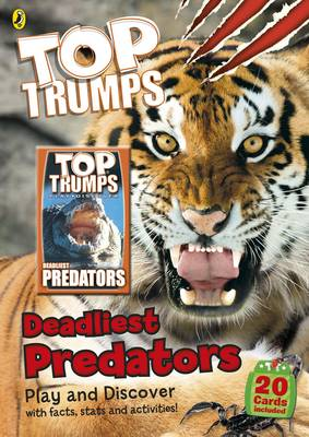 Top Trumps: Deadliest Predators by