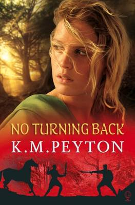 No Turning Back by K. M. Peyton