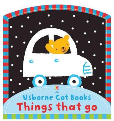 Things That Go Cot Book by Stella Baggott