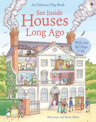 See Inside Houses Long Ago by Rob Lloyd Jones