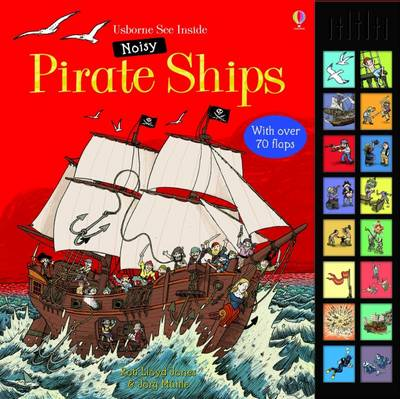 See Inside Noisy Pirate Ships by Rob Lloyd Jones