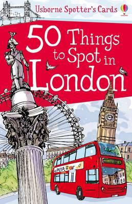 100 Things to Spot in London by Rob Lloyd Jones